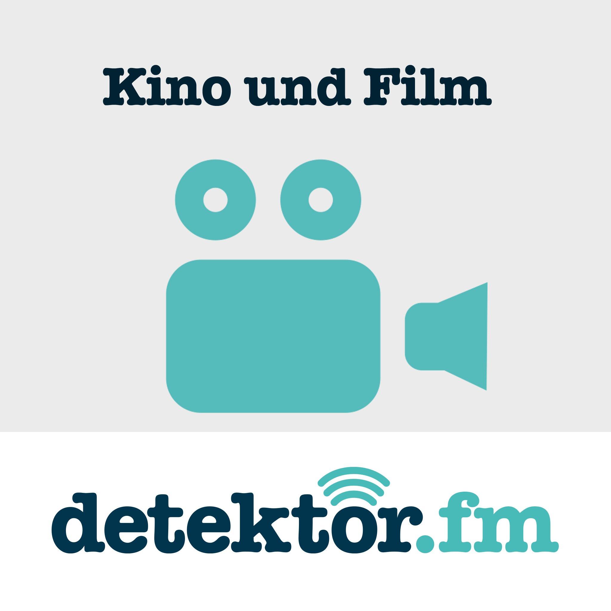 Kino und Film – detektor.fm