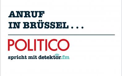 Immer montags sprechen wir mit Politico über die Europa-Themen der Woche. Foto: Politico | detektor.fm