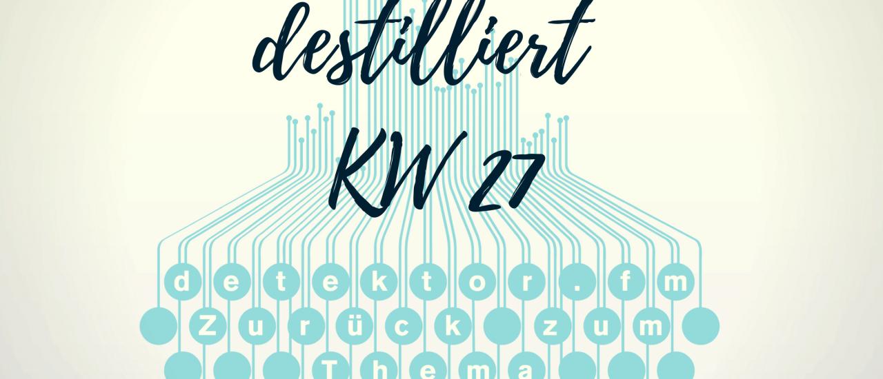 Die detektor-Woche im Überblick. Grafik: Kati Zubek | detektor.fm