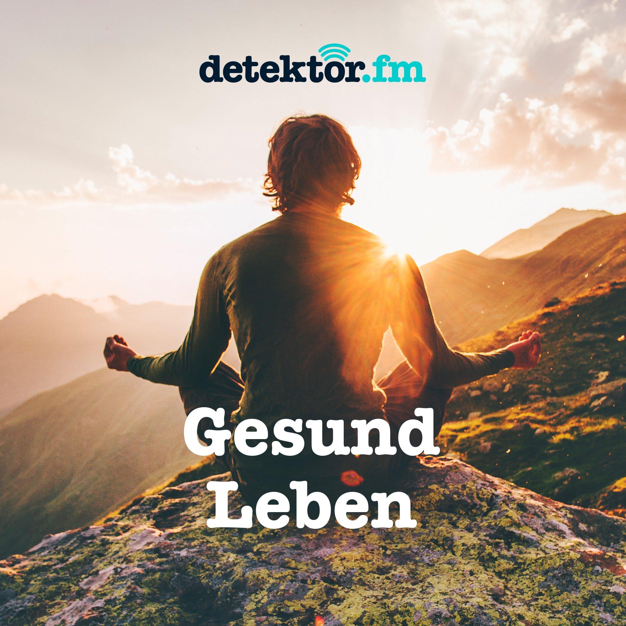 Gesund-Leben – detektor.fm