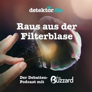 Raus aus der Filterblase – Der Debatten-Podcast mit The Buzzard