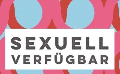 "Caroline Rosales' neuer Roman ""Sexuell verfügbar"" erscheint am 25. Januar im Ullstein-Verlag. Foto: Sexuell Verfügbar | Ullstein-Verlag"