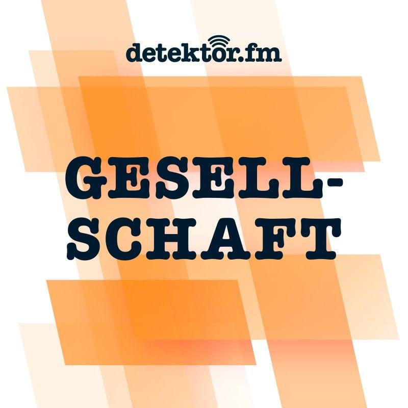 detektor.fm Gesellschaft